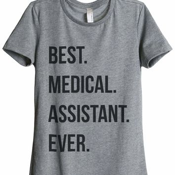 Best Medical Assistant Ever