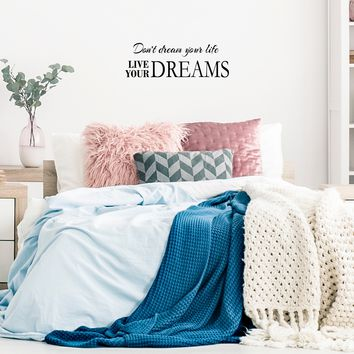 """Don't dream your life.. Live your Dreams - 30"""" x 10"""" - Vinyl Wall Decal Sticker Art"""