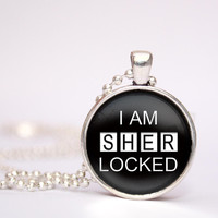 I am sherlocked pendent necklace