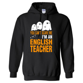 Halloween You Cant Scare Me I Am An English Teacher - Heavy Blend™ Hooded Sweatshirt
