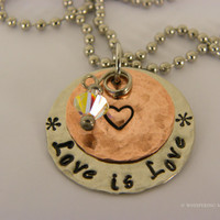 LOVE IS LOVE Hand stamped metal necklace -  hammered with Swarovski clear crystal