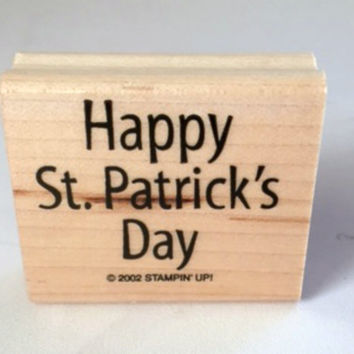 Happy St. Patrick's Day Stampin Up 2002 Cursive Wooden Embossing Scrapbooking Supplies Rubber Stamp New
