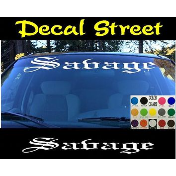 Savage Windshield Visor Die Cut Vinyl Decal Sticker Diesel Old English Lettering
