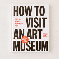 How To Visit An Art Museum: Tips For A Truly Rewarding Visit By Johan Idema - Urban Outfitters