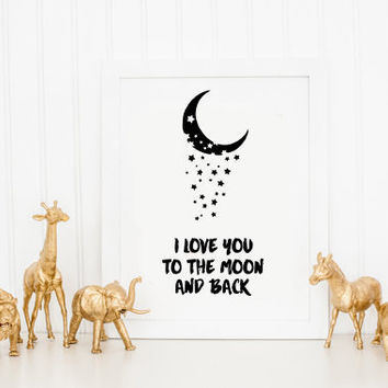 Modern Nursery Moon Art, Kids Room Decor, Instant download , Baby Art Print, I love you to the moon and back Wall Art, Baby room decor
