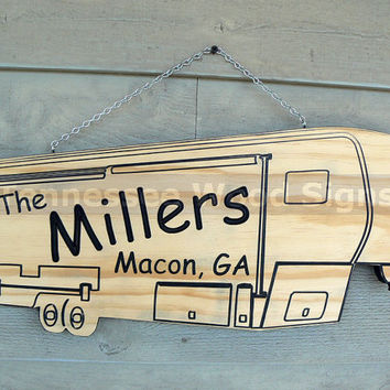 Personalized RV Camper Signs - This is a Carved 5th wheel Camper  we also have Class A, Class C or Travel Trailer-Camp Ground-Gift-RV