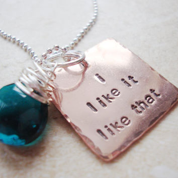 Quirky fun saying I like it like that handstamped by Lolasjewels