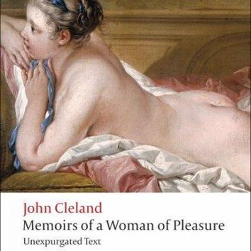 Memoirs of a Woman of Pleasure (Oxford World's Classics): Memoirs of a Woman of Pleasure