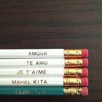 I Love  You Pencils - 5 Languages of Love