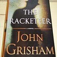 Book: The Racketeer John Grisham Hardback with Dust Jacket First Edition