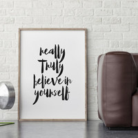 TYPOGRAPHY Poster,BELIEVE In YOURSELF,Inspirational Art,Motivational Quote,Black And White,Home Decor,Dorm Decor,Watercolor Design,Believe