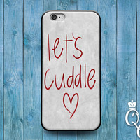 iPhone 4 4s 5 5s 5c 6 6s plus iPod Touch 4th 5th 6th Generation Cute Let's Cuddle Custom Funny Fun Phone Cover Cool Quote Pink White Case