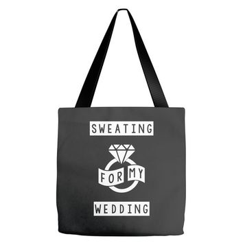 Sweating For The Wedding Tote Bags