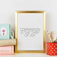 Word art,THEADORE ROOSEVELT PRINT,Comparison Is The Thief Of Joy,Typography Poster,Wall Art,Digital Art Print,Gift Idea,Quote Print