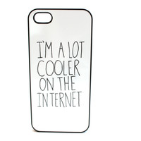 Cooler On the Internet Phone Case
