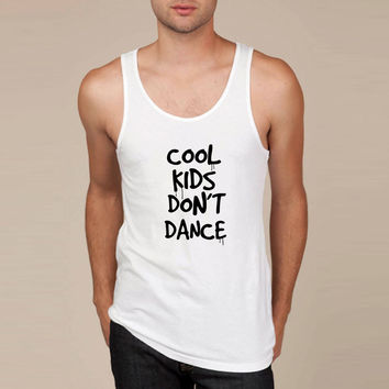 COOL KIDS DON'T DANCE Tank Top
