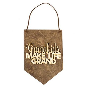 """Grandkids Make Life Grand"" - Wooden Wall Banner"