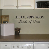 The Laundry Room Wall Decal - Loads of Fun Wall Art