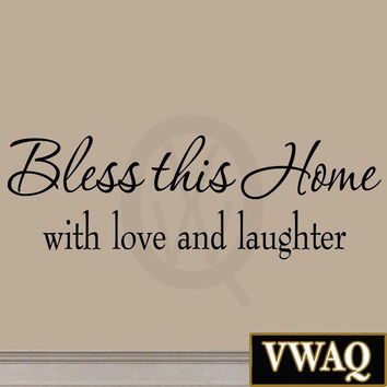 Bless This Home with Love and Laughter Decal Wall Quote Religious Sayings Vin...