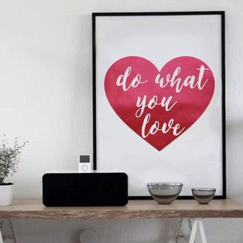 "Red Foil Typography Poster ""Do What You Love"", Real Foil, Foil Print, Love Print, Typographic Print, Wall Art, Home Decor, Heart Print."
