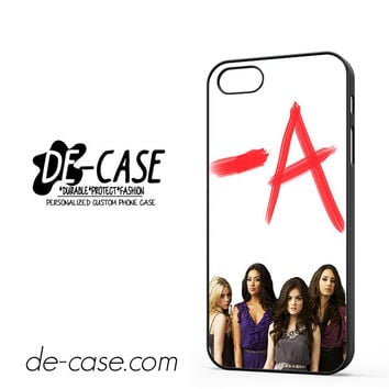 Pretty Little Liars -A For Iphone 5 Iphone 5S Case Phone Case Gift Present YO