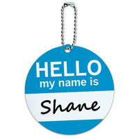 Shane Hello My Name Is Round ID Card Luggage Tag
