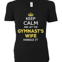 Keep Calm And Let The Gymnast's Wife Handle It - Ladies T-shirt