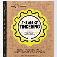 The Art Of Tinkering By Karen Wilkinson & Mike Petrich - Urban Outfitters
