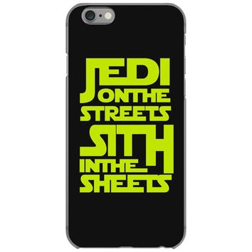 Jedi On The Streets Sith In The Sheets iPhone 6/6s Case