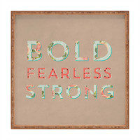 Allyson Johnson Bold Fearless And Strong Square Tray