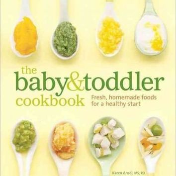 The Baby & Toddler Cookbook