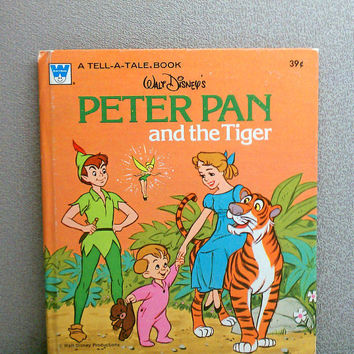 Vintage Children's Book - 1976 Walt Disney's Peter Pan and the Tiger