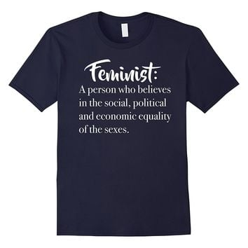 Feminist Definition T-Shirt for Women- Men- and Kids