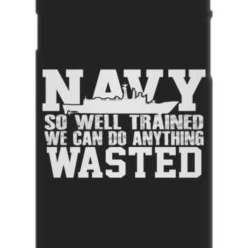 Navy Can Do Anything Wasted Phone Case navywasted