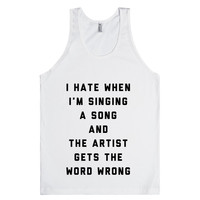 I Hate When I'm Singing A Song