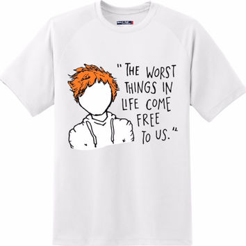 Ed the worst things ..