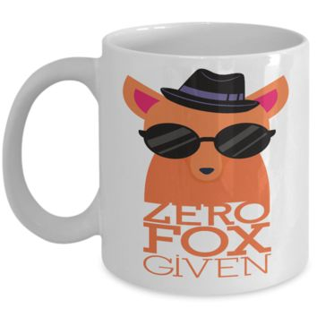 Zero Fox Given - Funny coffee mug - gift item