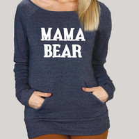 mama bear hoodie sweatshirt. Mama Bear Sweater. Womens Mama Bear Sweatshirt. Womens Hoodie. Womens Eco Fleece Sweater. Off Shoulder Sweater.