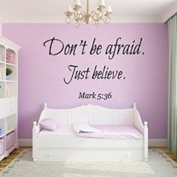 Wall Decals Vinyl Decal Sticker Children Kids Nursery Baby Room Interior Design Home Decor Verses Quotes Don't Be Afraid Just Believe Mark 5:36 Kg735