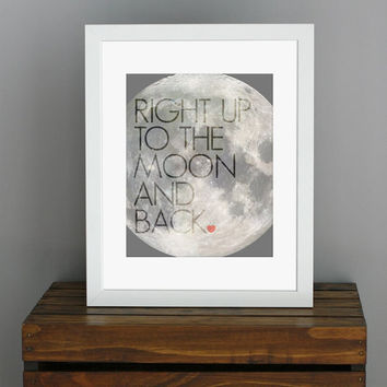 To The Moon And Back Love Quote Art Print  nursery by CisforColor
