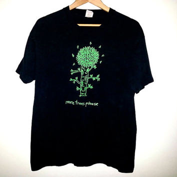1990 Vintage Tshirt MORE TREES PLEASE Hippie Nature Earth Poem on Back of Shirt Size Extra Large fits more like a modern day Large