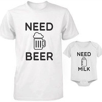 Daddy and Baby Matching T-Shirt and Bodysuit Set - Need Beer and Need Milk