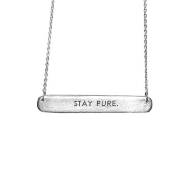 """Sterling Silver Necklace """"Stay Pure"""""""