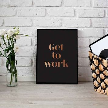 Get To Work Mini Art Print Office Decor in Black and Gold