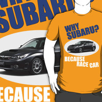 Why Subaru - Because Race Car
