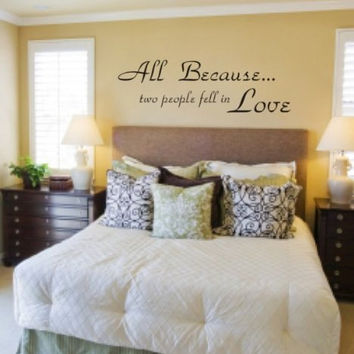 All Because Two People Fell in Love Quote Decal Sticker Wall