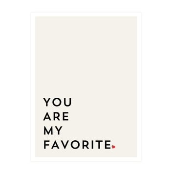 You Are My Favorite Wall Art
