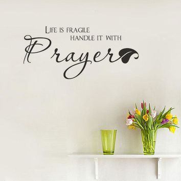 Life Is Fragile Handle It With Prayer Wall Decal Wall Stickers