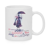 In every job that must be done Watercolor Coffee Mug, Kids Mug, Disney Mug