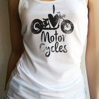 I Love Motorcycles Tank Top - FREE SHIPPING in the USA